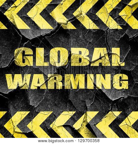 global warming, black and yellow rough hazard stripes
