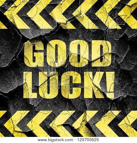 good luck, black and yellow rough hazard stripes