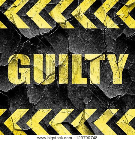 guilty, black and yellow rough hazard stripes