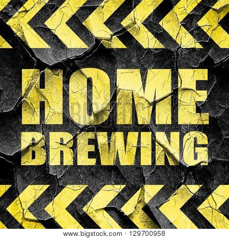 home brewing, black and yellow rough hazard stripes