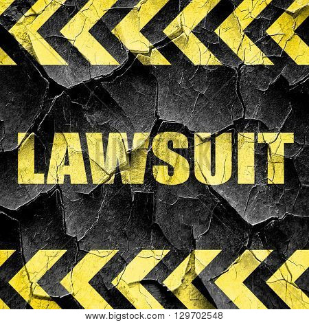lawsuit, black and yellow rough hazard stripes