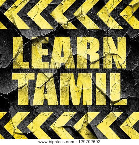 learn tamil, black and yellow rough hazard stripes