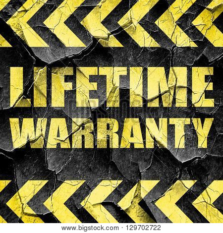 lifetime warranty, black and yellow rough hazard stripes