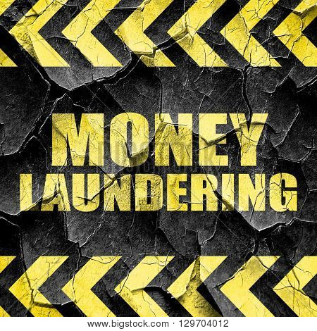 money laundering, black and yellow rough hazard stripes