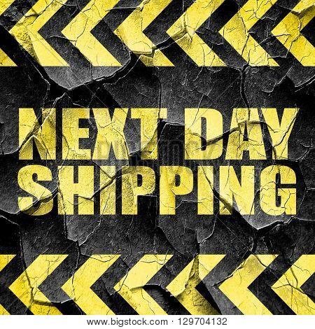 next day shipping, black and yellow rough hazard stripes
