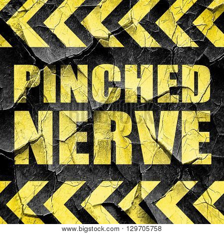 pinched nerve, black and yellow rough hazard stripes