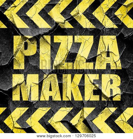 pizza maker, black and yellow rough hazard stripes