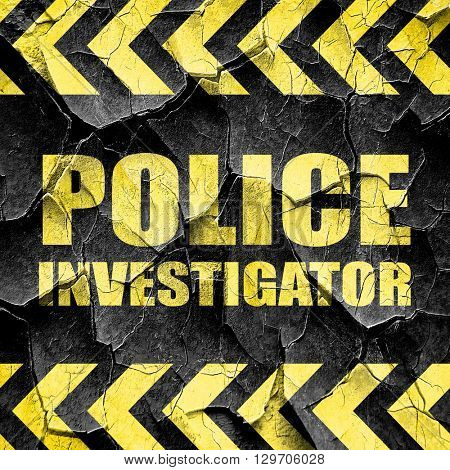 police investigator, black and yellow rough hazard stripes