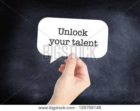 Unlock talent written on a speechbubble