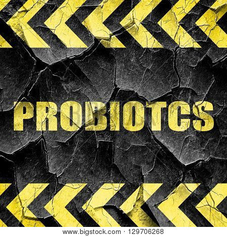 probiotics, black and yellow rough hazard stripes