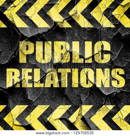 public relations, black and yellow rough hazard stripes