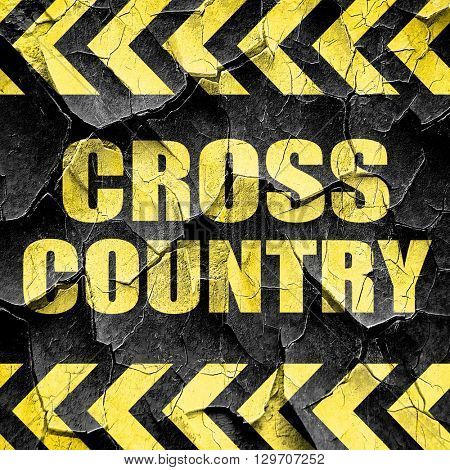 cross country sign background, black and yellow rough hazard str
