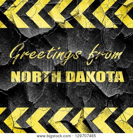 Greetings from north dakota, black and yellow rough hazard strip