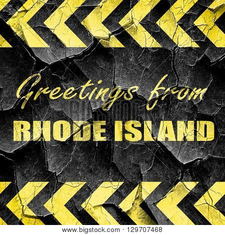 Greetings from rhode island, black and yellow rough hazard strip