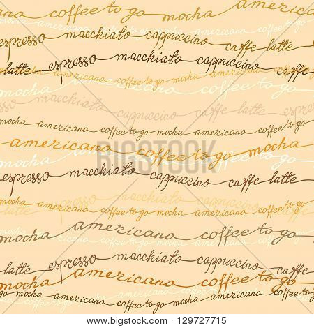 Coffee seamless pattern background. Coffee espresso, cappuccino, americano calligraphy handwritten text design texture for fabric packaging, wrapping paper, coffee shop menu, restaurant and cafeteria.