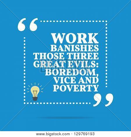Inspirational Motivational Quote Work Banishes