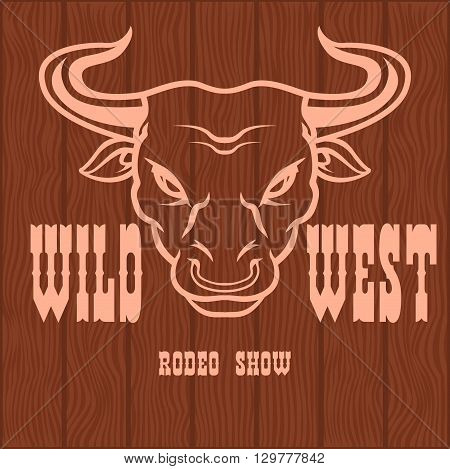 Wild west rodeo - badge on the wooden texture. Cowboy rodeo. Vintage vector artwork for wear