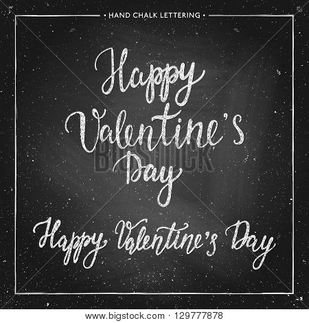 Hand drawn chalk lettering- Valentines Day - on chalkboard. Hand painted vector illustration. Design by flyer, banner, poster, printing, mailing, postcard