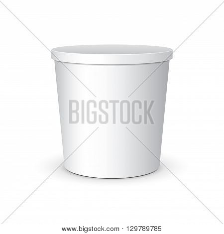 White Mock Up Food Plastic Tub Bucket Container For Dessert, Yogurt, Ice Cream, Sour Cream Or Snack. Ready For Your Design. Product Packing Vector EPS10