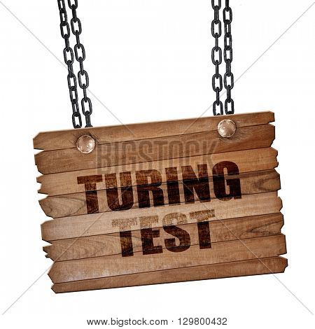 turing test, 3D rendering, wooden board on a grunge chain