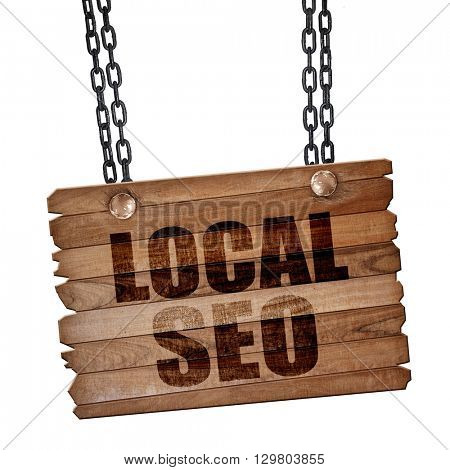 local seo, 3D rendering, wooden board on a grunge chain