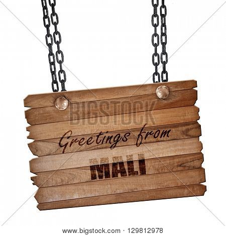 Greetings from mali, 3D rendering, wooden board on a grunge chain