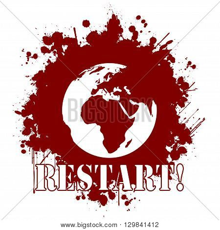 Illustration restart of the world as a bloody stain on a white background.