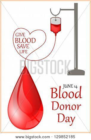 Vector illustration of Donate blood concept with Blood Bag and heart.World blood donor day-June 14