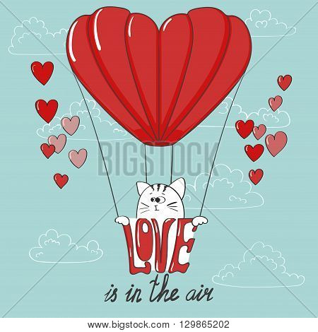 Love is in the air. Cute cartoon cat and the air balloon. Love background. Romantic vector illustration. Valentine's day design.