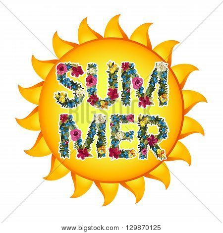 Summer Illustration. Vector shiny sun With floral letters. Summer lettering vector background illustration. Isolated on white.