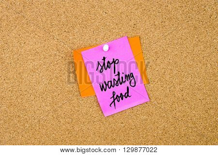 Stop Wasting Food Written On Paper Note