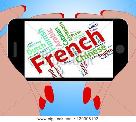 French Language Indicates Lingo Translate And Dialect