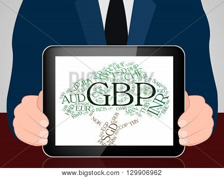Gbp Currency Indicates Great British Pound And Coinage