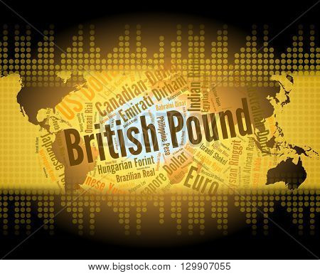British Pound Represents Worldwide Trading And Broker