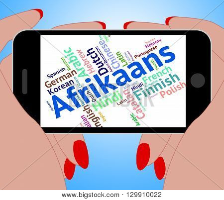 Afrikaans Word Represents Foreign Language And Communication