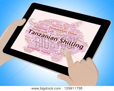 Tanzanian Shilling Indicates Foreign Currency And Coinage