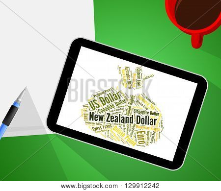 New Zealand Dollar Represents Foreign Currency And Currencies