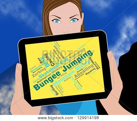 Bungee Jumping Represents Ropejumping Bungees And Text