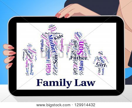 Family Law Represents Blood Relation And Attorney