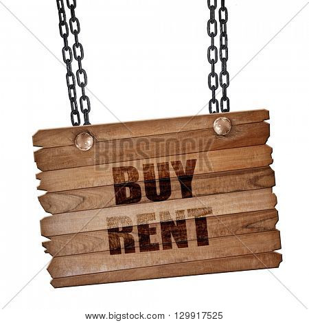 buy rent, 3D rendering, wooden board on a grunge chain
