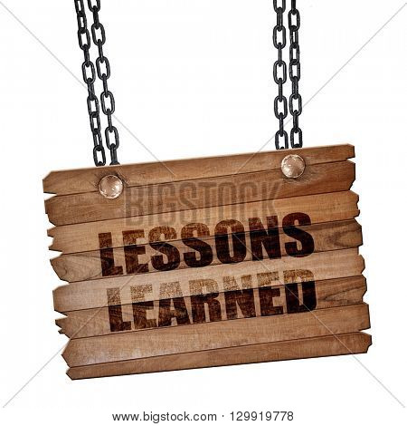 lessons learned, 3D rendering, wooden board on a grunge chain