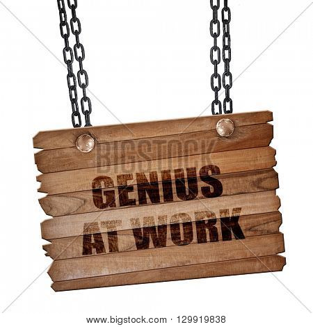 genius at work, 3D rendering, wooden board on a grunge chain