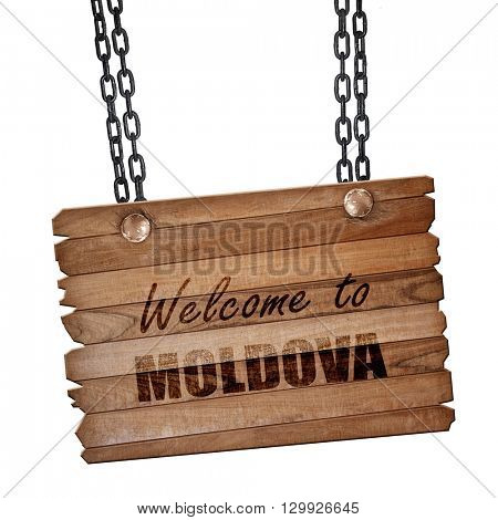Welcome to moldova, 3D rendering, wooden board on a grunge chain