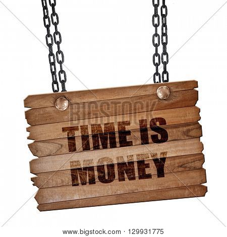 time is money, 3D rendering, wooden board on a grunge chain
