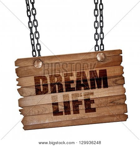 dream life, 3D rendering, wooden board on a grunge chain