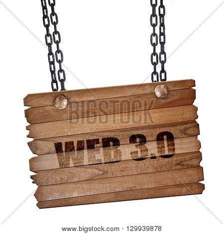 web 3.0, 3D rendering, wooden board on a grunge chain