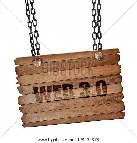 web 3.0, 3D rendering, wooden board on a grunge chain