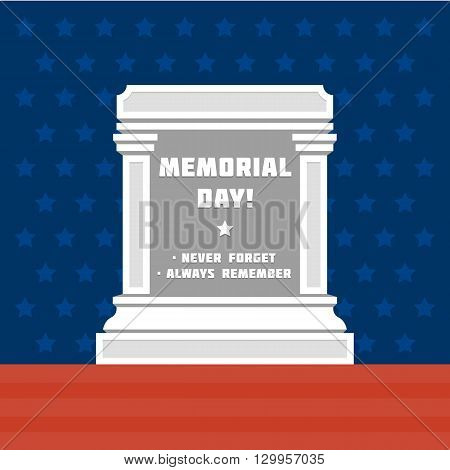 Memorial day vector poster. Flat color memorial day vector banner. Illustration of tombstone with greeting text memorial day, never forget, always remember tags