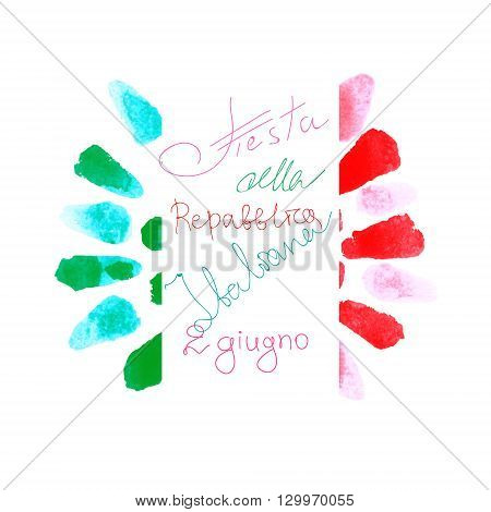 Day of Italian Republic on the national colored banner design. Vector painted italian flag sign.