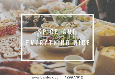 Spice And Everything Nice Food Concept